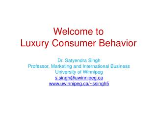 Welcome to Luxury Consumer Behavior
