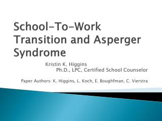School-To-Work Transition and Asperger Syndrome