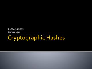 Cryptographic Hashes