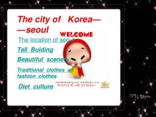 The city of   Korea——seoul