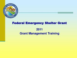 Federal Emergency Shelter Grant 2011 Grant Management Training