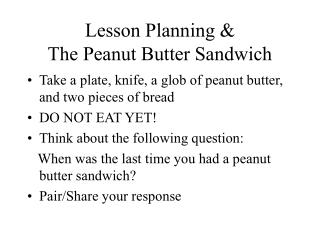 Lesson Planning & The Peanut Butter Sandwich