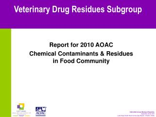 Veterinary Drug Residues Subgroup