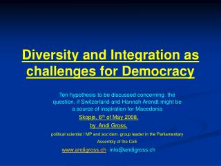 Diversity and Integration as challenges for Democracy