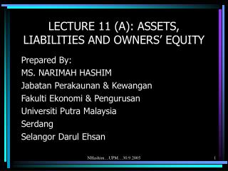 LECTURE 11 (A): ASSETS, LIABILITIES AND OWNERS' EQUITY