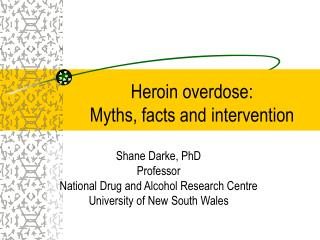 Heroin overdose:  Myths, facts and intervention