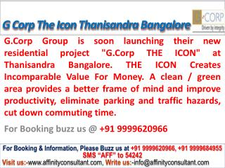 G Corp The Icon @ 09999620966,The Icon Bangalore