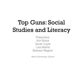Top Guns: Social Studies and Literacy
