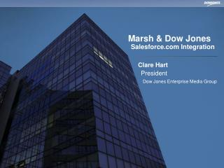 Marsh & Dow Jones 	Salesforce Integration