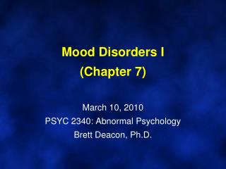 Lecture 21 - Mood Disorders I