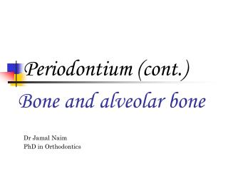 Bone and alveolar bone