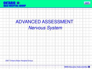 ADVANCED ASSESSMENT  Nervous System