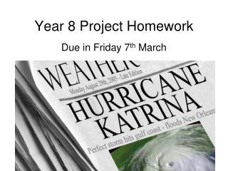 Year 8 Project Homework