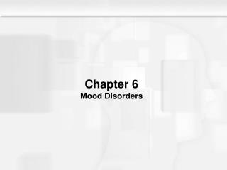Chapter 6 Mood Disorders