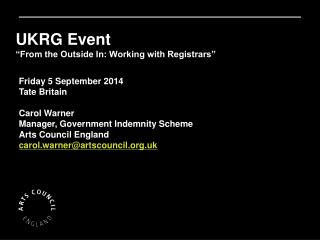 "UKRG Event ""From the Outside In: Working with Registrars"""