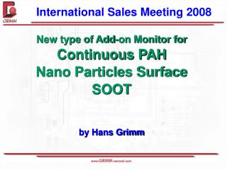 New type of Add-on Monitor for Continuous PAH  Nano Particles Surface SOOT by Hans Grimm