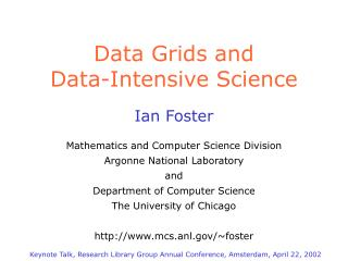 Data Grids and Data-Intensive Science