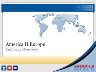 America II Europe Company Overview