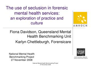 The use of seclusion in forensic mental health services:  an exploration of practice and culture