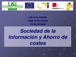 Sociedad de la Información y Ahorro de costes