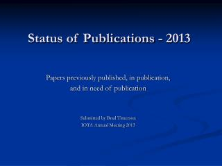 Status of Publications - 2013