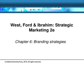 West, Ford & Ibrahim: Strategic Marketing 2e