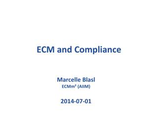 ECM and Compliance