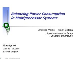 Balancing Power Consumption in Multiprocessor Systems