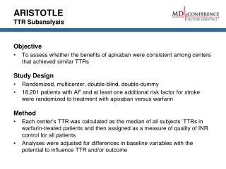 ARISTOTLE TTR Subanalysis