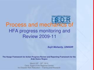 Process and mechanics of  HFA progress monitoring and Review 2009-11