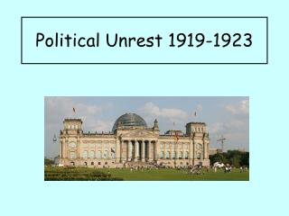 Political Unrest 1919-1923