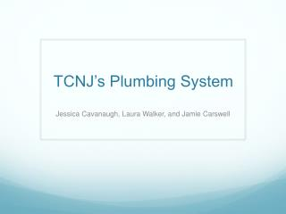 TCNJ's Plumbing System