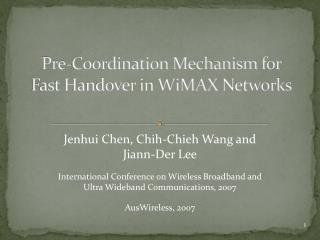 Pre-Coordination Mechanism for  Fast Handover in  WiMAX  Networks