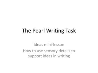 The Pearl Writing Task