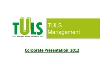 TULS Management Corporate Presentation