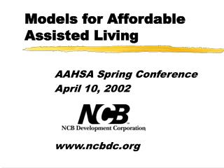 Models for Affordable  Assisted Living