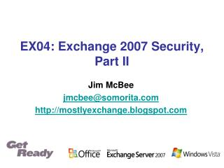 EX04: Exchange 2007 Security, Part II