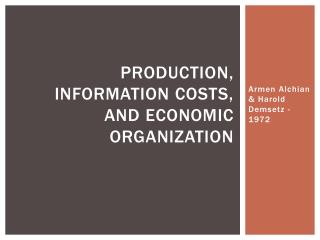 Production, Information Costs, and Economic Organization
