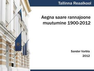 Aegna saare rannajoone muutumine 1900-2012
