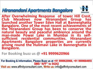 Hiranandani Apartments Bangalore @ 09999620966