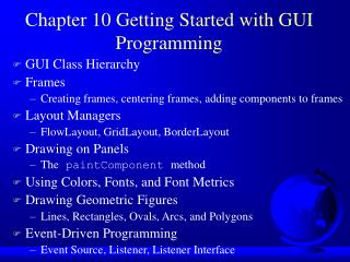 Chapter 10 Getting Started with GUI Programming
