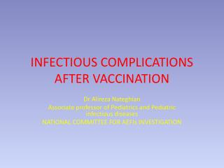 INFECTIOUS COMPLICATIONS AFTER VACCINATION