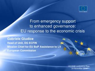 From emergency support  to enhanced governance:  EU response to the economic crisis