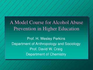 A Model Course for Alcohol Abuse Prevention in Higher Education