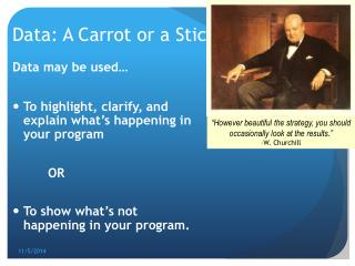 Data: A Carrot or a Stick?