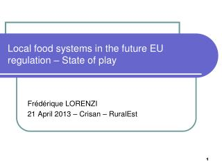 Local food systems in the future EU regulation – State of play