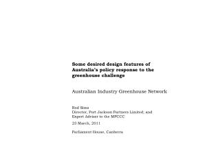 Some desired design features of Australia s policy response to the greenhouse challenge