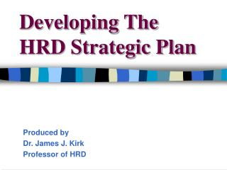 Developing The HRD Strategic Plan