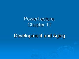 PowerLecture: Chapter 17