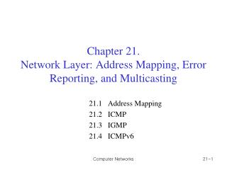 Chapter 21. Network Layer: Address Mapping, Error Reporting, and Multicasting